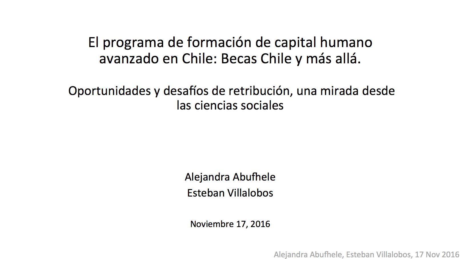 El Programa de Formación de Capital Humano Avanzado en Chile: Becas Chile y más allá. Oportunidades y Desafíos de Retribución, una Mirada desde las Ciencias Sociales.